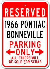 1966 66 PONTIAC BONNEVILLE Parking Sign