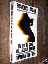 UN PO' DI SOLE NELL'ACQUA GELIDA F. SAGAN 1969 L3