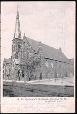 Wheeling Wv St Matthew's P E Church Antique 1907 Flag Cancel Postcard Vtg Old Pc