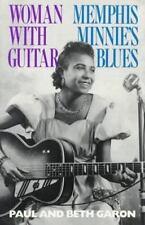 Woman With Guitar: Memphis Minnie's Blues by Paul Garon, Beth Garon