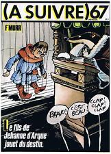 A SUIVRE N° 67 F'MURR FILS JEHANNE D'ARQUE AOUT 1983 CASTERMAN TRES BON ETAT