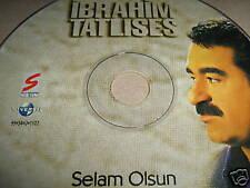 IBRAHIM TATLISES ~ Selam Olsun (CD ONLY) RARE EXC!