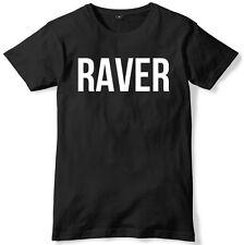 Raver Mens Funny Unisex T-Shirt