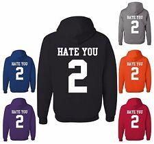 Hate U 2 Funny Hoodie Offensive Adult Humor College Party Drinking Sweatshirt