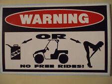 FUNNY WARNING * NO FREE RIDES * RHINO SIDE BY SIDE UTV OFFROAD STICKER DECAL 143