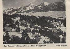 1913  --  FONT ROMEU CHALET ET CHAINE DES PYRENEES L383