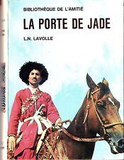 Bibliothèque de l'amitié * La Porte de Jade * LN LAVOLLE * europe de l'est Kasak