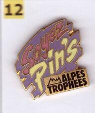 Pin's Badge Soyez pin's Alpes Trophées Fabricant egf
