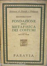 FONDAZIONE DELLA METAFISICA DEI COSTUMI Emanuele Kant Paravia Filosofia Manuale