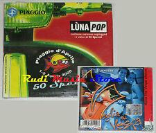 CD Singolo LUNAPOP 50 special SIGILLATO italy PROMO PIAGGIO ERRORE(s3) mc lp dvd