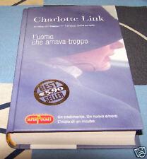 L'uomo che amava troppo Charlotte Link