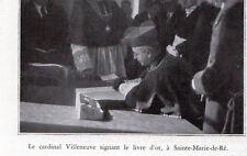 17 SAINTE MARIE DE RE CARDINAL VILLENEUVE SIGNANT LIVRE OR IMAGE 1935