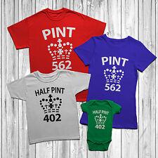 Pint And Half Pint T Shirt Son Child Dad Mum Daughter Mens Womens Kids