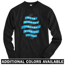 Move Forward Banner Long Sleeve T-shirt - LS Men S-4X - Gift No Regrets Fitness