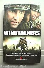 WINDTALKERS Max Allan Collins Seconda Guerra Mondiale Storia Romanzo Cinema di