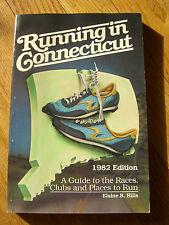 Running in Connecticut-  Elaine B. Hills, 1st Edition - Near Fine - 1981/1982