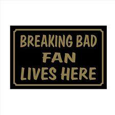 Breaking Bad FAN Lives Here 160x105 plastica segno / Adesivo CASA, GIARDINO