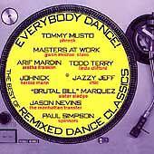 EVERYBODY DANCE! THE BEST OF REMIXED DANCE CLASSICS - 14 TRACKS - LIKE NEW E466
