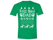 Feliz Navidad Navi Dad- UGLY CHRISTMAS sweater shirt Snowflake T-shirt Green