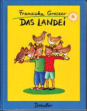Groszer, Franziska – Das Landei – 1995 – Geschichte über Bauernhof, Hühner, Tier