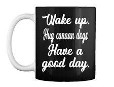 Wake Up Hug Canaan Dogs 0319 Gift Coffee Mug