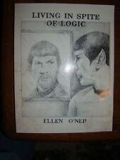 LIVING IN SPITE OF LOGIC ELLEN O'NEILL  A STAR TREK NOVEL 1990