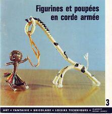 Figurines et Poupées En Corde Armée * n° 3 Gardet  1965 * travaux manuels Rétro