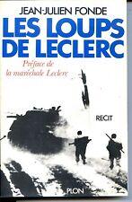 LES LOUPS DE LECLERC - Jean-Julien Fonde 1982 - Guerre 39-45