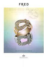 PUBLICITE   2012   FRED bijoux joaillerie de luxe bagues Force 10