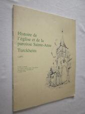 ALSACE: HISTOIRE de l'EGLISE et de la PAROISSE SAINTE-ANNE TURCKHEIM