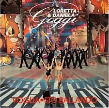 """LORETTA & DANIELA GOGGI   """"Voglia   /  Sto ballando""""  7""""  RARO"""