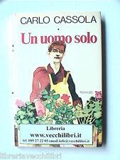 UN UOMO SOLO ROMANZO DI CARLO CASSOLA GROSSETO