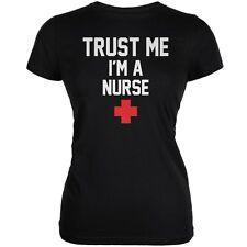 Trust Me Im A Nurse Black Juniors Soft T-Shirt