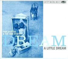 PINK MARTINI & THE VON TRAPPS - DREAM A LITTLE DREAM - NEW SEALED CD