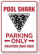 Pool Shark Sign, Pool Shark Parking Sign, Billiards Parking Sign ENSA1003032