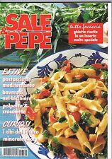 SALE & PEPE - N.6 - 1994 - FOCACCE - PASTASCIUTTA - POLPETTE - BAVARESI - ACQUA