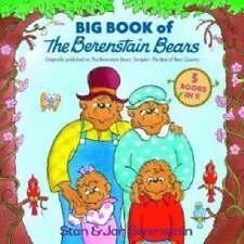 The Big Book of Berenstain Bears by Jan Berenstain, Stan Berenstain...