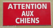 plaque gravée ATTENTION AUX CHIENS format 75 x 150 mm