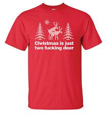 CHRISTMAS IS JUST TWO F*CKING DEER T-SHIRT - FUNNY JOKE BAH HUMBUG MENS WOMENS