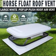 NEW Large Horse Float Roof Air Vent Pop Up Push Roof Trailer Caravan RV