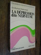 La dépression dite nerveuse Dr Richard Dabrowski