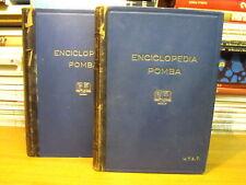 ENCICLOPEDIA POMBA - 2 VOLUMI by UTET - 1926     (J2)