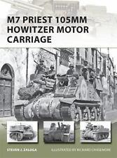 M7 Priest 105mm Howitzer Motor Carriage (New Vanguard), Zaloga, Steven
