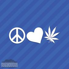 Peace Love Marijuana Vinyl Decal Sticker Pot Leaf Weed