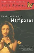 En El Tiempo De Las Mariposas (spanish Edition): By Julia Alvarez