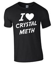 I LOVE CRYSTAL METH T-Shirt Herrenshirt Shirt Geschenk Funshirt fun movie S422