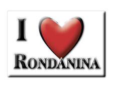CALAMITA LIGURIA ITALIA FRIDGE MAGNET MAGNETE SOUVENIR I LOVE RONDANINA (GE)