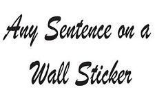 N'importe quel Phrase sur un autocollant mural vinyle citations