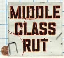 BRAND NEW MIDDLE CLASS RUT NO NAME NO COLOR PROMO STICKER DECAL VERY RARE!!