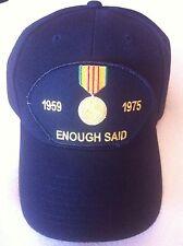 1959-1975 ENOUGH SAID (VIETNAM VETERAN) Military Ball Cap